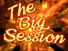 THE BIG SESSIONS